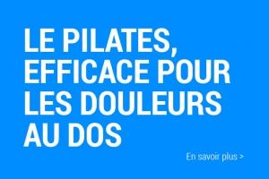 Le Pilates efficace pour les douleurs au dos.